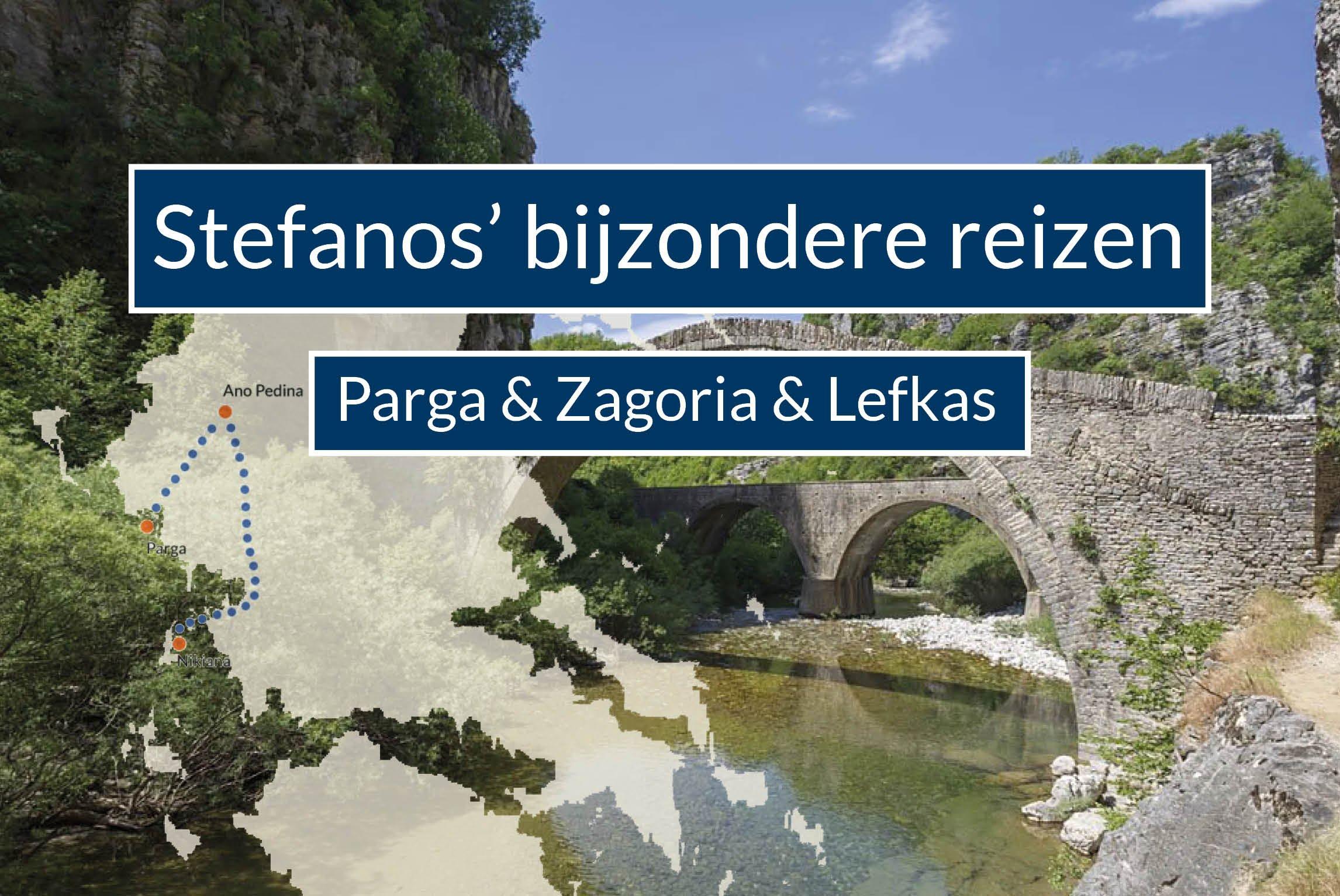 Bijzondere reis Parga Zagoria en Lefkas